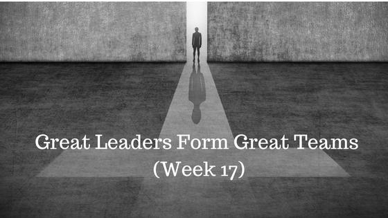 Great Leaders Form Great Teams
