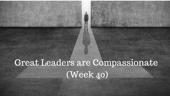 Great Leaders are Compassionate
